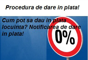 notificarea de dare in plata